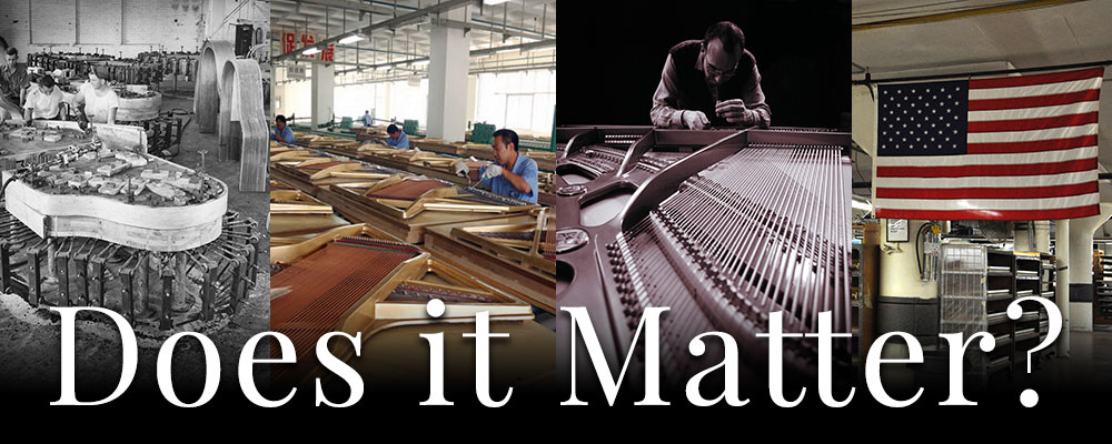 Does 'Where a Piano is Made' Make a Difference?