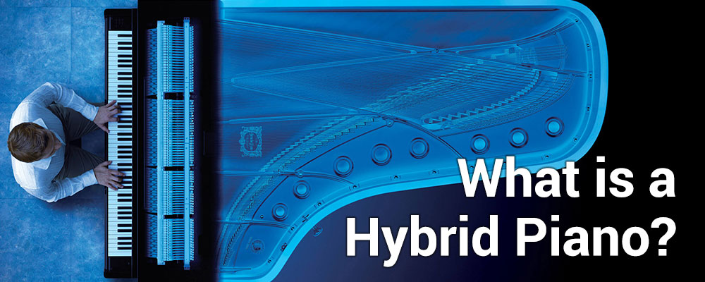 What Are Hybrid Pianos?